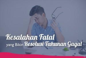Kesalahan Fatal yang Bikin Resolusi Tahunan Gagal | TopKarir.com