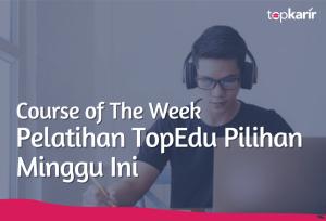 Course of The Week | TopKarir.com