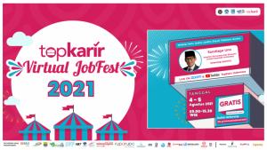 TopKarir Virtual JobFest 2021 - Hari Kedua | TopKarir.com