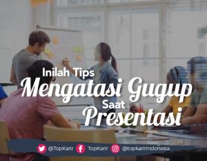 Tips Mengatasi Gugup Saat Presentasi  Sesuai Dengan Tipe Kepribadian   TopKarir.com